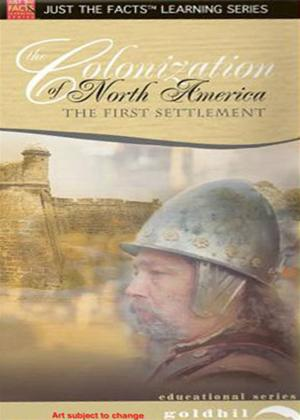 Rent Just the Facts: Colonisation of North America: The First Settlement Online DVD Rental