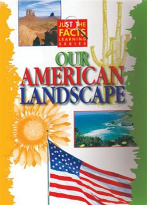 Rent Just the Facts: Our American Landscape Online DVD Rental