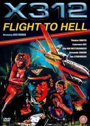 Rent X312: Flight to Hell (aka X312 - Flug zur Hölle) Online DVD Rental