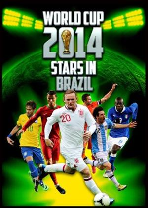 Rent World Cup 2014: Stars in Brazil Online DVD Rental