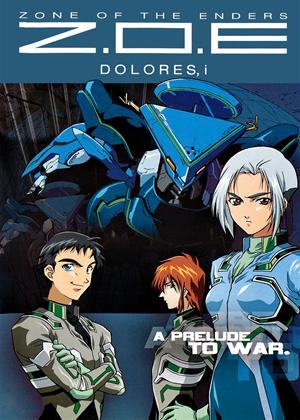Rent !Zone of the Enders: Dolores, i (aka Z.O.E Dolores, i) Online DVD & Blu-ray Rental