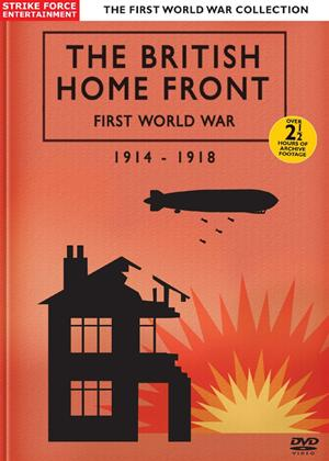 Rent British Home Front: The First World War 1914-1918 Online DVD Rental