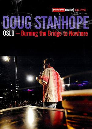 Rent Doug Stanhope: Oslo: Burning the Bridge to Nowhere Online DVD Rental