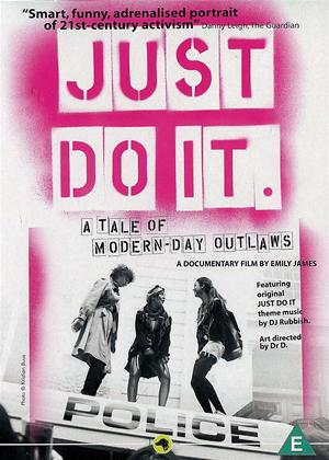 Just Do It: A Tale of Modern-day Outlaws Online DVD Rental
