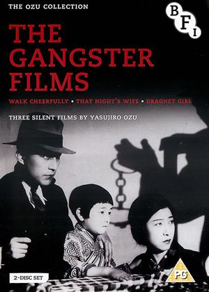 Rent Yasujirô Ozu: The Gangster Films (aka Walk Cheerfully / That Night's Wife / Dragnet Girl) Online DVD & Blu-ray Rental