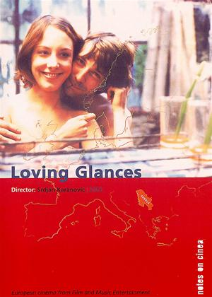 Rent Loving Glances (aka Sjaj u ocima) Online DVD Rental