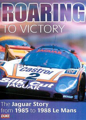 Rent Roaring to Victory: The Jaguar Story from 1985 to 1988 Le Mans Online DVD & Blu-ray Rental