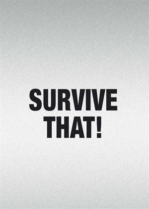 Rent Survive That!: Series Online DVD Rental