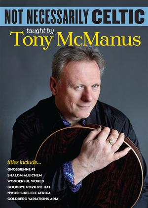 Rent Tony McManus: Not Necessarily Celtic Online DVD Rental