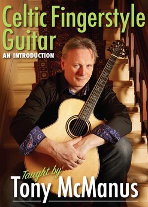 Rent Tony McManus: Celtic Fingerstyle Guitar - An Introduction Online DVD Rental