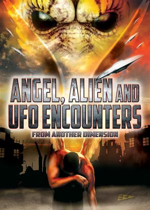 Rent Angel, Alien and UFO Encounters from Another Dimension Online DVD Rental