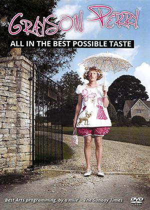 Rent Grayson Perry: All in the Best Possible Taste Online DVD Rental