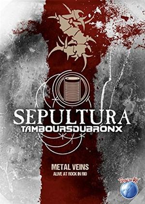 Rent Sepultura with Les Tambours Du Bronx: Metal Veins: Rock in Rio Online DVD Rental