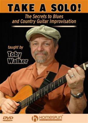 Rent Take a Solo: The Secrets to Blues and Country Guitar Improvisation Online DVD Rental