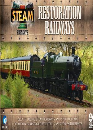 Rent The Steam Gallery Presents Restoration Railways Online DVD Rental