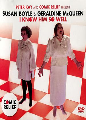 Rent Susan Boyle and Geraldine McQueen: I Know Him So Well Online DVD Rental