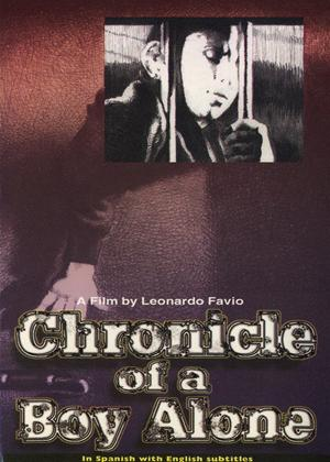 Rent Chronicle of a Boy Alone (aka Crónica de un niño solo) Online DVD Rental
