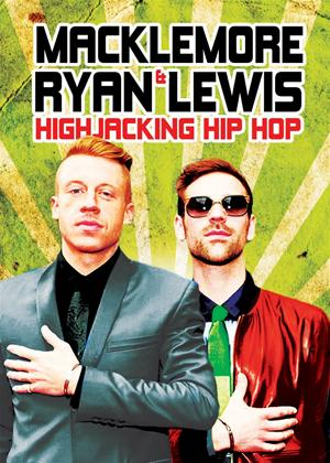 Rent Macklemore and Ryan Lewis: Highjacking Hip Hop Online DVD Rental