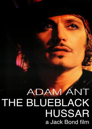 Rent Adam Ant: The Blueblack Hussar Online DVD & Blu-ray Rental