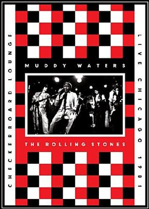 Rent Muddy Waters and the Rolling Stones: Live at the Checkerboard Lounge Chicago Online DVD Rental