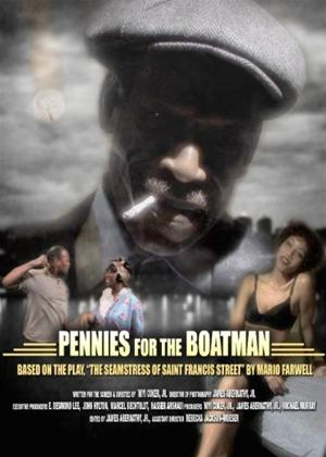 Rent Pennies for the Boatman Online DVD Rental