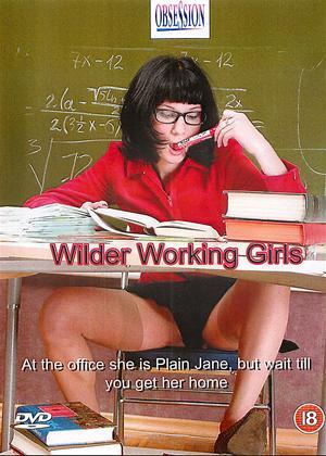 Rent Wilder Working Girls Online DVD Rental