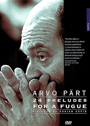 Arvo Part: 24 Preludes for a Fugue Online DVD Rental