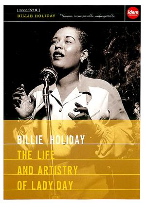 Rent Billie Holiday: The Life and Artistry of Lady Day Online DVD Rental