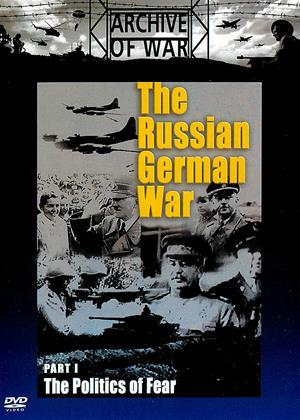 Rent The Russian German War: Part 1: The Politics of Fear Online DVD Rental