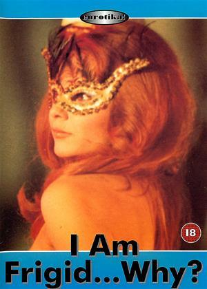 Rent I Am Frigid...Why? (aka Je suis frigide... pourquoi?) Online DVD Rental