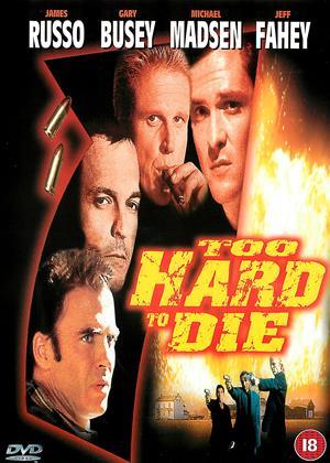 Rent Too Hard to Die Online DVD & Blu-ray Rental
