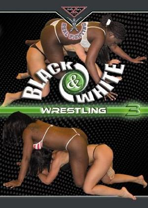 Rent Black and White Wrestling 3 Online DVD Rental
