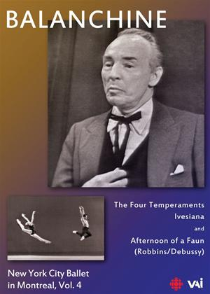 Rent George Balanchine: New York City Ballet in Montreal: Vol.4 Online DVD Rental