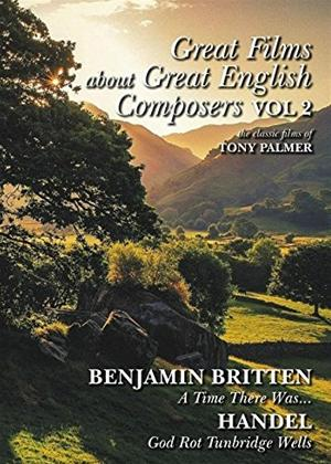 Rent Great English Composers: Britten and Handel Online DVD Rental