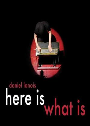 Rent Daniel Lanois: Here Is What Is Online DVD Rental
