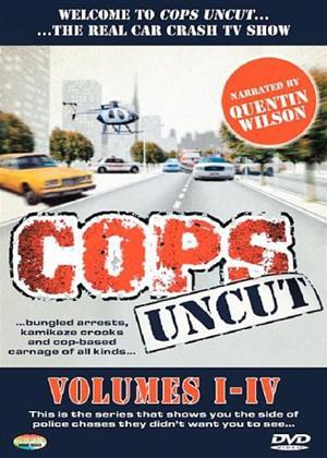 Rent Cops Uncut: Vol.4 Online DVD Rental