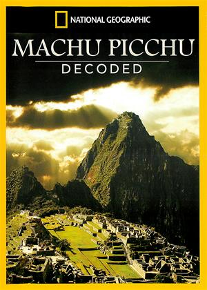 Rent National Geographic: Machu Picchu Decoded Online DVD Rental