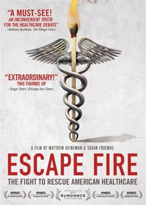 Rent Escape Fire: The Fight to Rescue American Healthcare Online DVD Rental