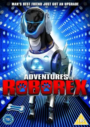 Rent The Adventures of RoboRex Online DVD Rental