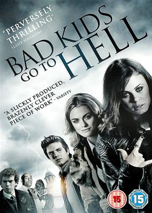 Rent Bad Kids Go to Hell (aka The Haunting of Crestview High) Online DVD Rental