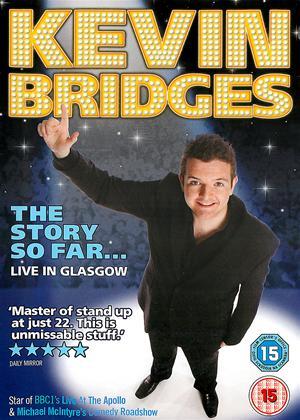 Rent Kevin Bridges: The Story So Far: Live in Glasgow Online DVD Rental