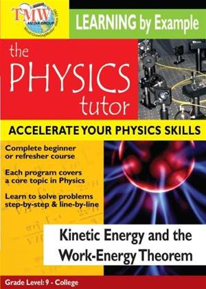 Rent Physics Tutor: Kinetic Energy and the Work-energy Theorem Online DVD Rental