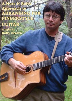 Rent A Nuts and Bolts Approach: To Arranging Fingerstyle Guitar Online DVD Rental