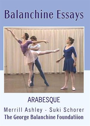 Rent Balanchine Essays: Arabesque Online DVD Rental