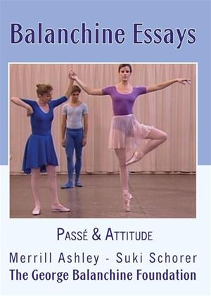Rent Balanchine Essays: Passe and Attitude Online DVD Rental