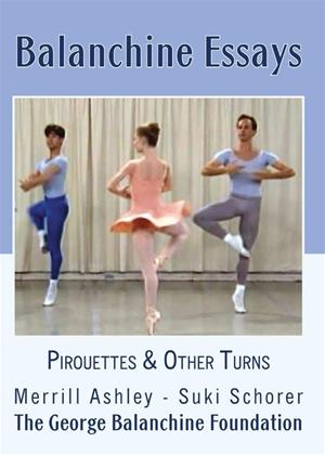 Rent Balanchine Essays: Pirouettes and Other Turns Online DVD Rental