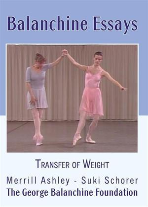 Rent Balanchine Essays: Transfer of Weight Online DVD Rental