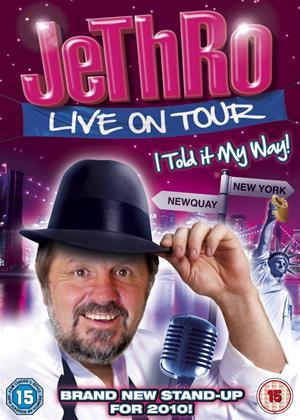 Rent Jethro: I Told It My Way Online DVD Rental