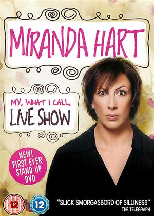 Rent Miranda Hart: My, What I Call, Live Show Online DVD Rental