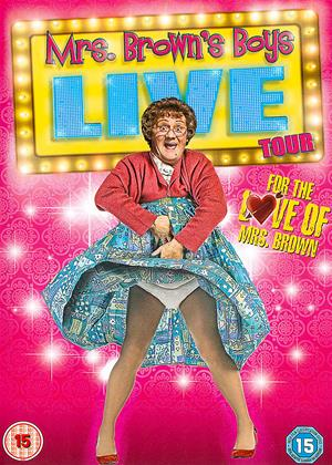 Rent Mrs. Brown's Boys: Live Tour: For the Love of Mrs. Brown Online DVD Rental